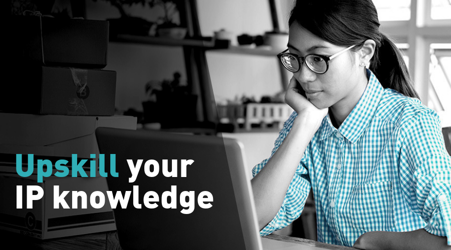 Are you ready to upskill your IP knowledge?